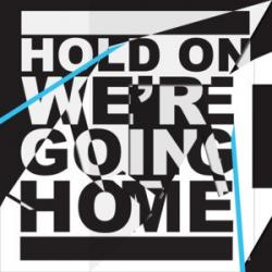 Imagen de la canción 'Hold on we're going home'
