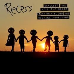 Recess - Skrillex