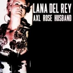 Axl Rose Husband - Lana Del Rey