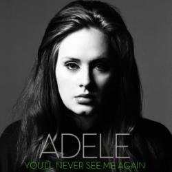 You'll Never See Me Again - Adele