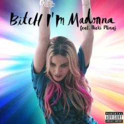 Imagen de la canción 'Bitch I'm Madonna'