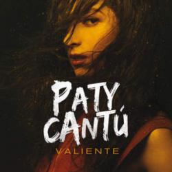 Valiente - Paty Cantú