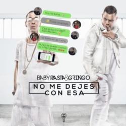 Imagen de la canción 'No Me Dejes Con Esa'