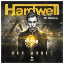 Mad World - Hardwell
