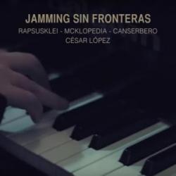 Jamming sin fronteras - Canserbero