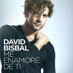 Letra Me Enamoré De Ti David Bisbal Musicacom