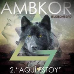 Aqui estoy - Ambkor