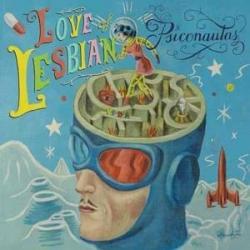 Psiconautas - Love Of Lesbian
