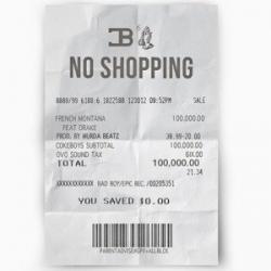 No Shopping - French Montana
