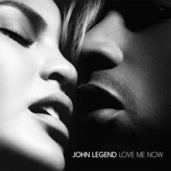 Love Me Now - John Legend
