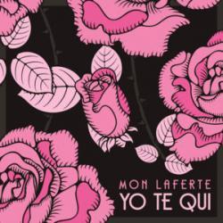 Yo Te Qui - Mon Laferte