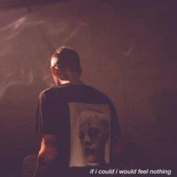 If I Could I Would Feel Nothing - Blackbear