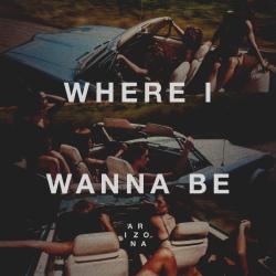 Imagen de la canción 'Where I Wanna Be'