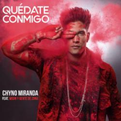 Imagen de la canción 'Quedate conmigo (Chino Myranda y Wisin)'