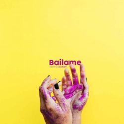 Imagen de la canción 'Báilame'