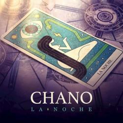 La Noche - Chano