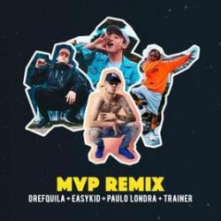 MVP Remix - DrefQuila
