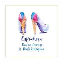 Caprichosa - Beatriz Luengo