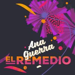 El remedio - Ana Guerra