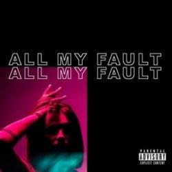 Imagen de la canción 'My Fault'
