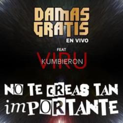 Imagen de la canción 'No Te Creas Tan Importante'