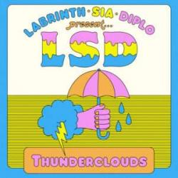 Thunderclouds (ft. Sia, Labrinth)