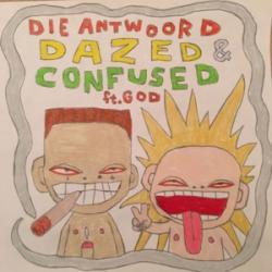 DAZED & CONFUSED - Die Antwoord   Musica com