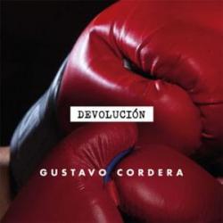 Devolución - Gustavo Cordera