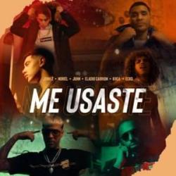 Me Usaste (Ft. Alex Gargolas, Noriel, Jon Z, Ecko, Juhn, Eladio Carrión)