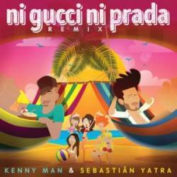 Ni Gucci Ni Prada (Remix) (Ft. Kenny Man)