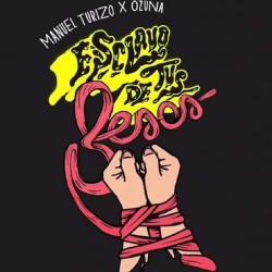 Esclavo De Tus Besos Letra Manuel Turizo Y Ozuna Musica Com