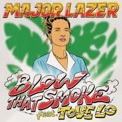 Blow That Smoke (Ft. Tove Lo) (Brazil Edition)