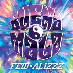 Buena Mala (ft. Alizz)
