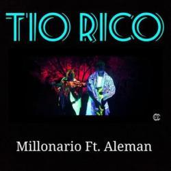 Tío Rico (ft. Alemán)