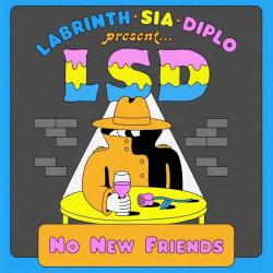 No New Friends (Ft. Sia, Diplo, Labrinth)