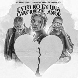 Esto No Es Una Canción de Amor (Ft.Gianluca & YoungCister)