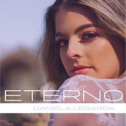 Eterno - Daniela Legarda