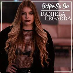 Selfie So So So - Daniela Legarda