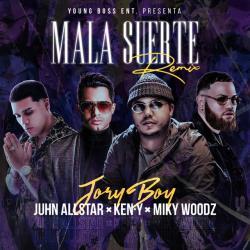 Imagen de la canción 'Mala Suerte Remix'