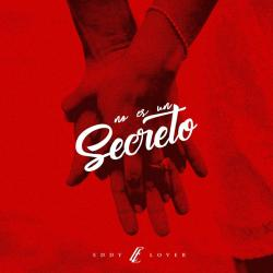 Imagen de la canción 'No Es Un Secreto'