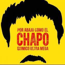 Imagen de la canción 'Por Abajo Como El Chapo'