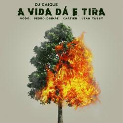 Imagen de la canción 'A Vida Dá e Tira'