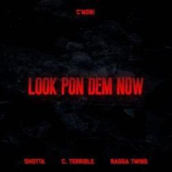 Imagen de la canción 'Look pon dem now'
