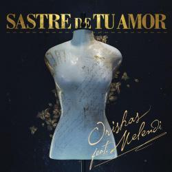 Imagen de la canción 'Sastre de Tu Amor'