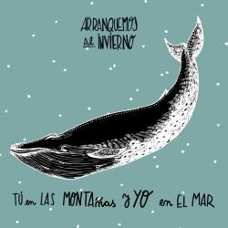 Imagen de la canción 'Tú En Las Montañas Y Yo En El Mar'