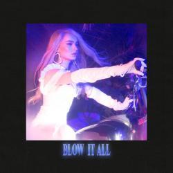 Imagen de la canción 'Blow It All'
