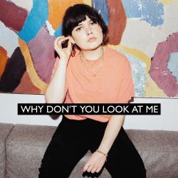 Imagen de la canción 'Why Don't You Look at Me'