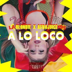 Imagen de la canción 'A Lo Loco'