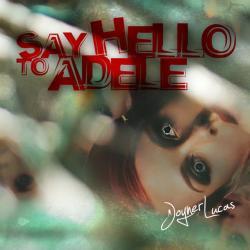 Imagen de la canción 'Say Hello to Adele'