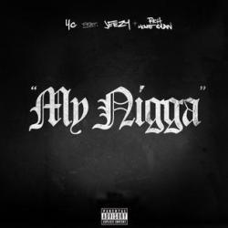 Imagen de la canción 'My Nigga'